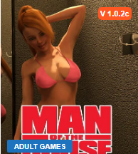 Man of the House v1.0.2c Game Walkthrough Download for PC & Mac